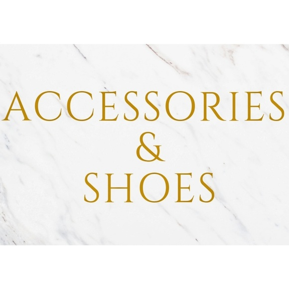 Accessories - Accessories, shoes and more!